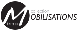 Collection Mobilisations