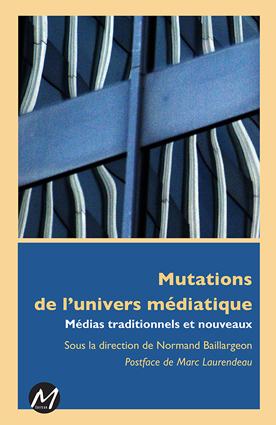 Mutations de l'univers médiatique - couverture